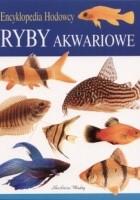 Atlas ryb akwariowych: ponad 750 gatunków ryb