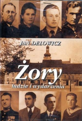 Okładka książki Żory. Ludzie i wydarzenia