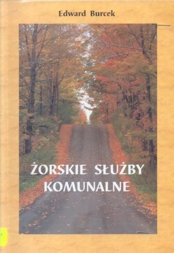 Okładka książki Żorskie służby komunalne