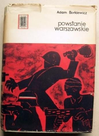 Okładka książki Powstanie warszawskie 1944. Zarys działań natury wojskowej.