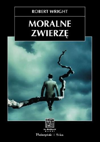 Okładka książki Moralne zwierzę