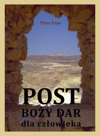 Okładka książki Post - Boży dar dla człowieka