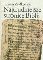 Okładka książki Najtrudniejsze stronice Biblii