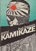 Byłem Kamikaze