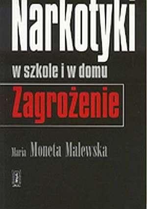 Okładka książki Narkotyki w szkole i w domu. Zagrożenie