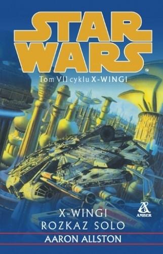 Okładka książki Rozkaz Solo