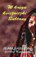 Okładka książki W kręgu księżniczki Sułtany