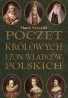 Poczet królowych i żon władców polskich