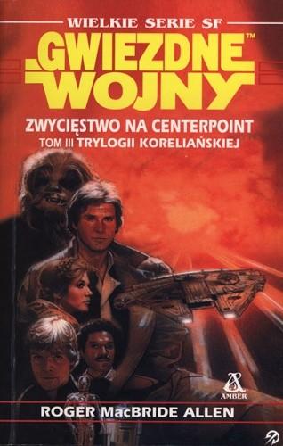 Okładka książki Zwycięstwo na Centerpoint