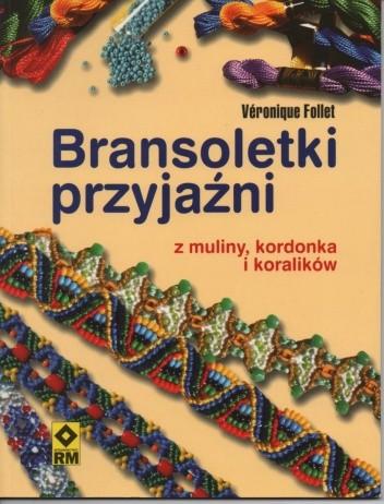 Okładka książki Bransoletki przyjaźni z muliny, kordonka i koralików