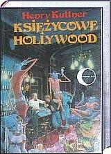 Okładka książki Księżycowe Hollywood