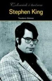 Okładka książki Stephen King - człowiek i twórca