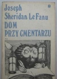 Okładka książki Dom przy cmentarzu. T.2