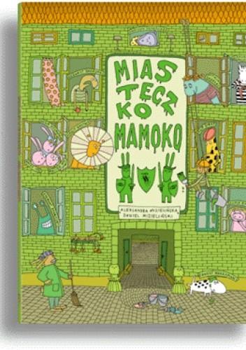 Okładka książki Miasteczko Mamoko
