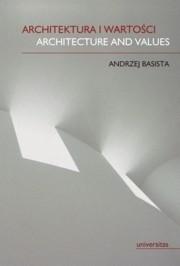 Okładka książki Architektura i wartości. Architecture and Values