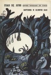 Okładka książki Happening w oliwnym gaju