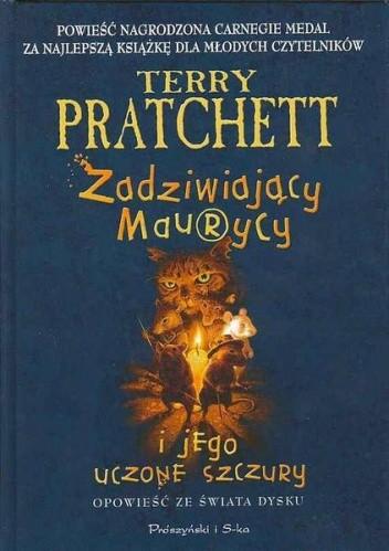 Okładka książki Zadziwiający Maurycy i jego uczone szczury