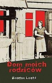 Okładka książki Dom moich rodziców