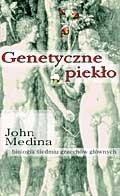Okładka książki Genetyczne piekło. Biologia siedmiu grzechów głównych