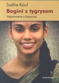 Okładka książki Bogini z tygrysem. Wspomnienie o Kaszmirze