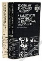 Z fałszywym ausweisem w prawdziwej Warszawie. Wspomnienia 1939-1946. T. 1/2