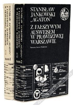 Okładka książki Z fałszywym ausweisem w prawdziwej Warszawie. Wspomnienia 1939-1946. T. 1/2