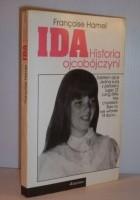 Ida. Historia ojcobójczyni