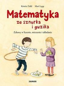 Okładka książki Matematyka ze sznurka i guzika