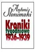 Okładka książki Kroniki tygodniowe t. 3, 1936-1939