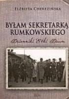 Byłam sekretarką Rumkowskiego: Dzienniki Etki Daum