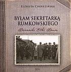 Okładka książki Byłam sekretarką Rumkowskiego: Dzienniki Etki Daum