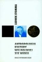 Okładka książki Antropologia kultury wsi polskiej XIX wieku oraz wybrane eseje