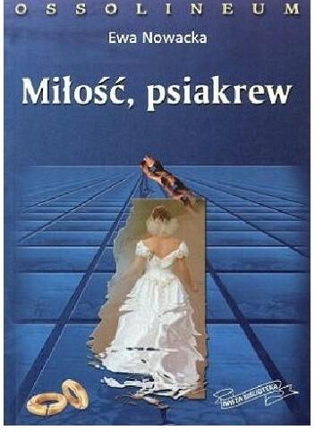 Okładka książki Miłość, psiakrew