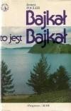 Okładka książki Bajkał to jest Bajkał