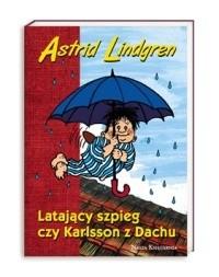 Okładka książki Latający szpieg czy Karlsson z dachu
