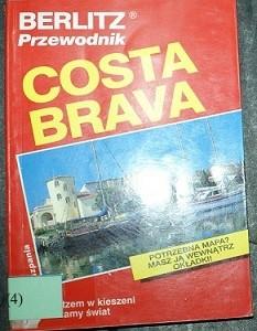Okładka książki Costa Brava: z Berlitzem w kieszeni zwiedzamy świat