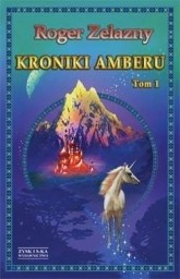 Okładka książki Kroniki Amberu. Tom 1