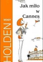 Jak miło w Cannes
