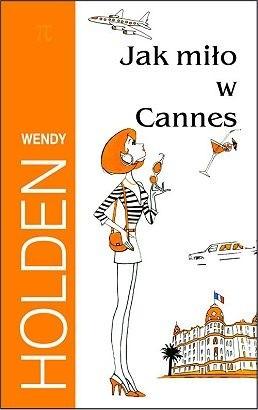Okładka książki Jak miło w Cannes