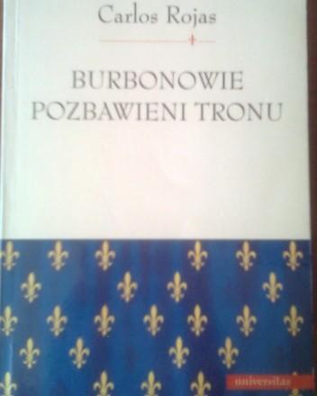 Okładka książki Burbonowie pozbawieni tronu