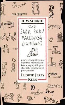 Okładka książki O Wacusiu, czyli saga rodu Falczaków