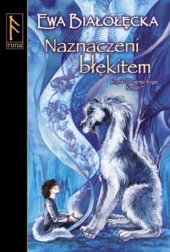 Okładka książki Naznaczeni błękitem. Księga I