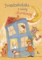 Przedszkolaki z ulicy Morelowej