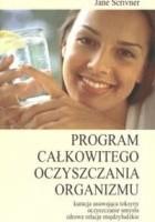Program całkowitego oczyszczania organizmu