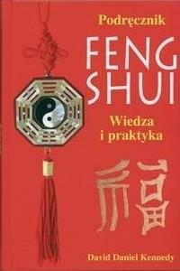 Okładka książki Podręcznik feng shui. Wiedza i praktyka