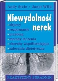 Okładka książki Niewydolność nerek. Objawy, rozpoznanie, przebieg, metody leczenia, choroby współistniejące, zalecenia dietetyczne