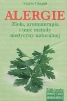 Okładka książki Alergie. Zioła, aromaterapia i inne metody medycyny naturalnej