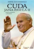 Cuda Jana Pawła II