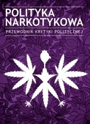 Okładka książki Polityka narkotykowa