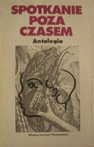 Okładka książki Spotkanie poza czasem. Antologia fantastycznej noweli austriackiej